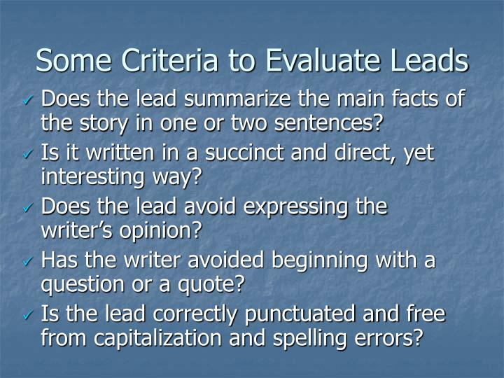 Some Criteria to Evaluate Leads