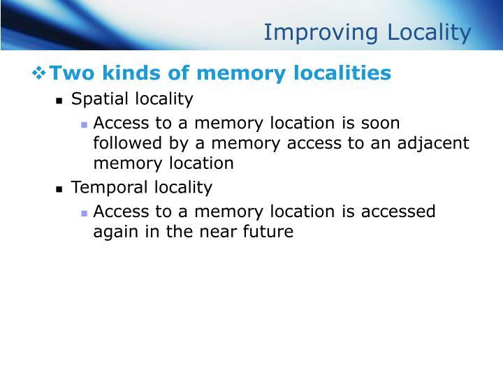 Improving Locality