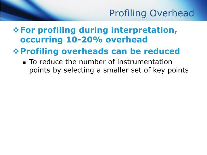 Profiling Overhead