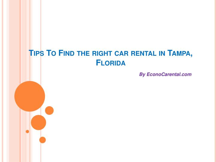 tips to find the right car rental in tampa florida