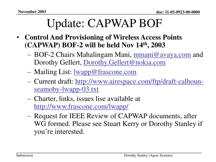 Control And Provisioning of Wireless Access Points (CAPWAP) BOF-2 will be held Nov 14