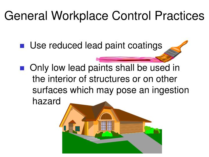 General Workplace Control Practices