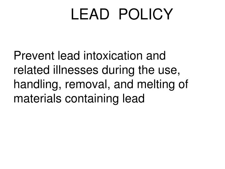 Lead policy