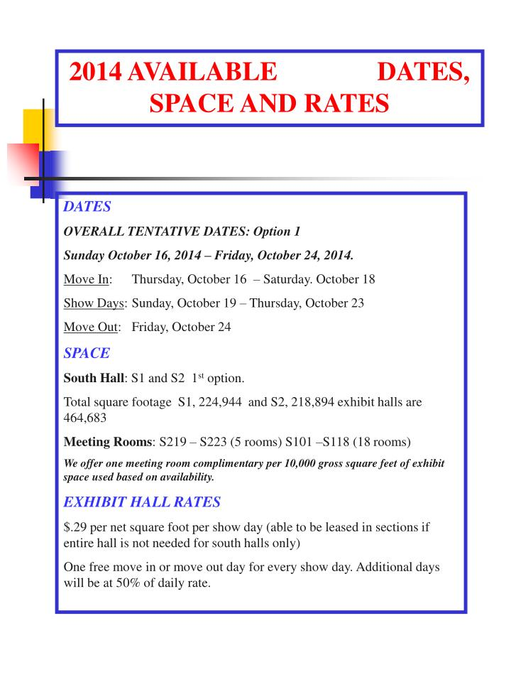 2014 AVAILABLE               DATES, SPACE AND RATES