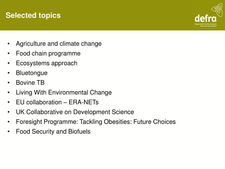 Selected topics