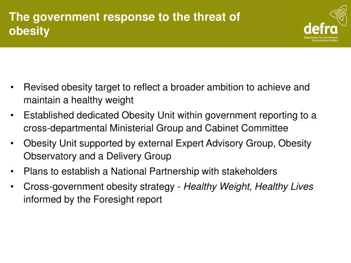 The government response to the threat of obesity
