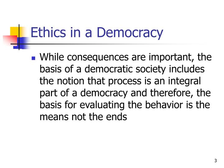 Ethics in a democracy