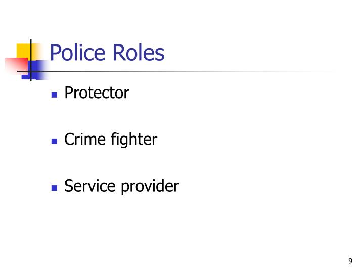 Police Roles