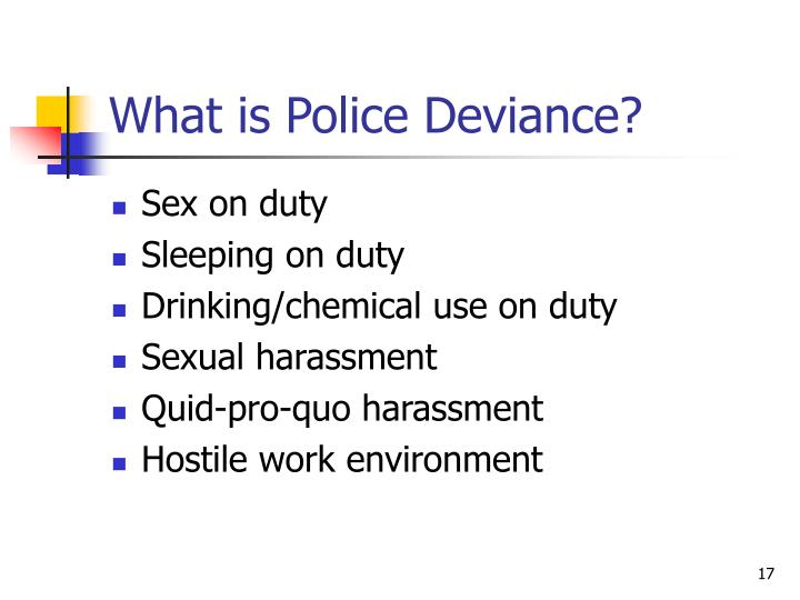 What is Police Deviance?