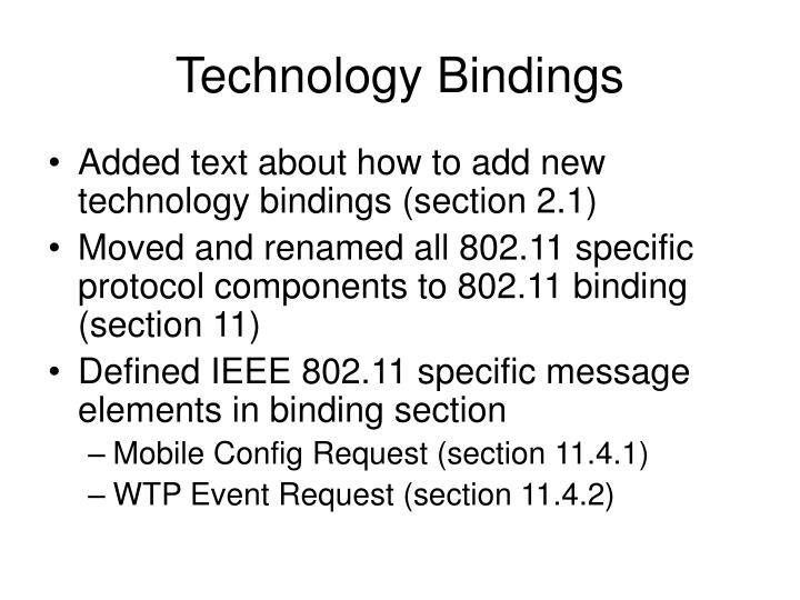 Technology Bindings