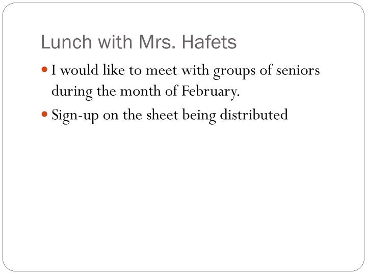 Lunch with Mrs. Hafets