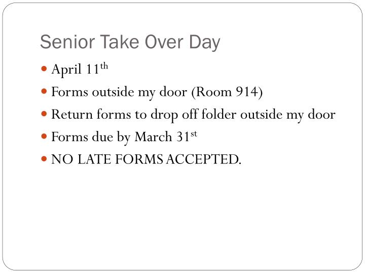 Senior Take Over Day
