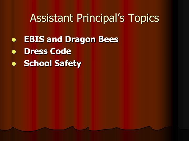 Assistant Principal's Topics