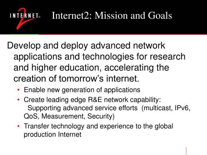 Internet2: Mission and Goals