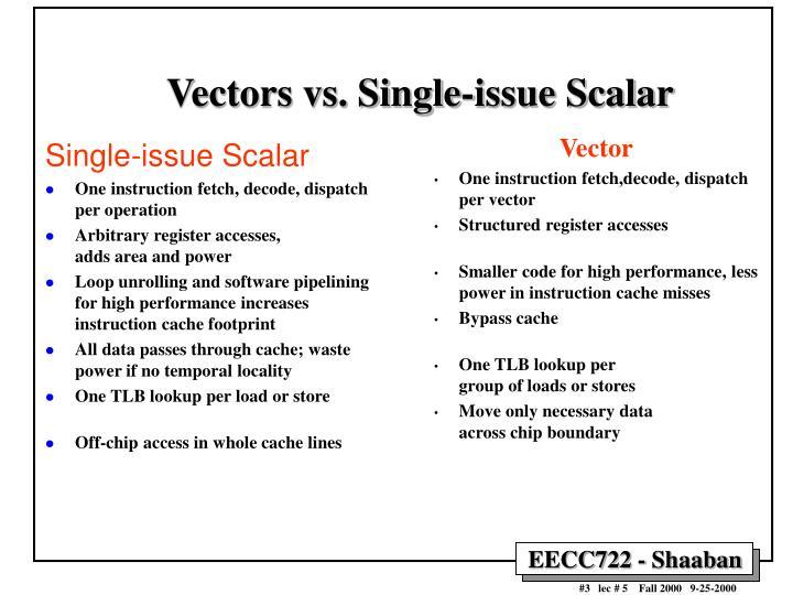 Vectors vs single issue scalar