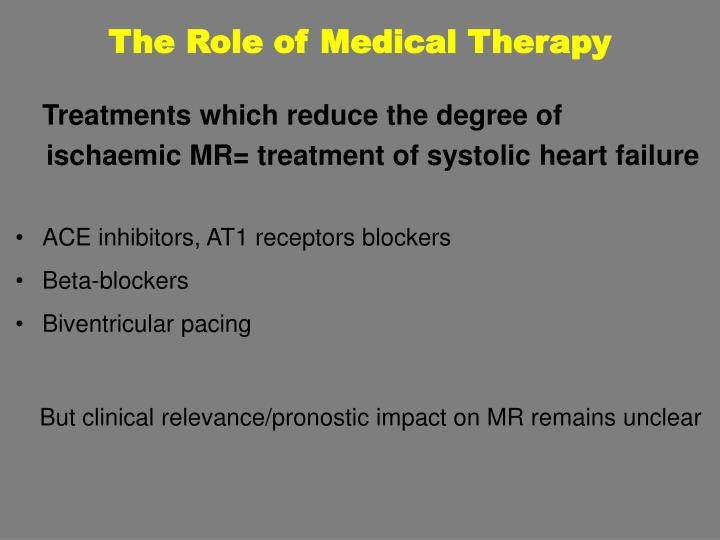 The Role of Medical Therapy