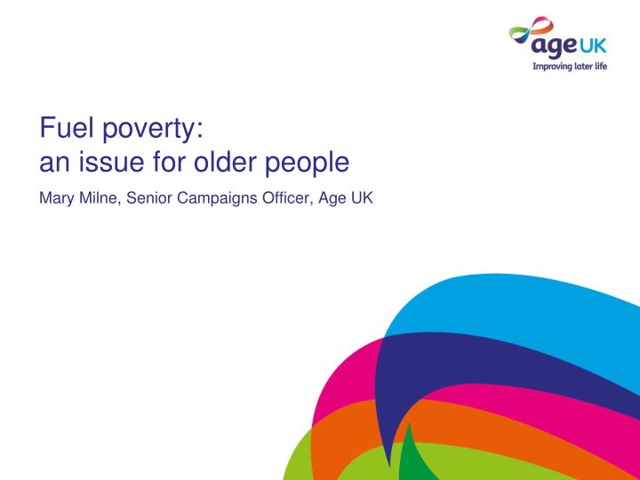 Fuel poverty an issue for older people
