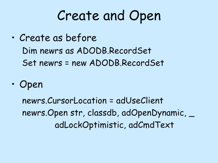 Create and Open