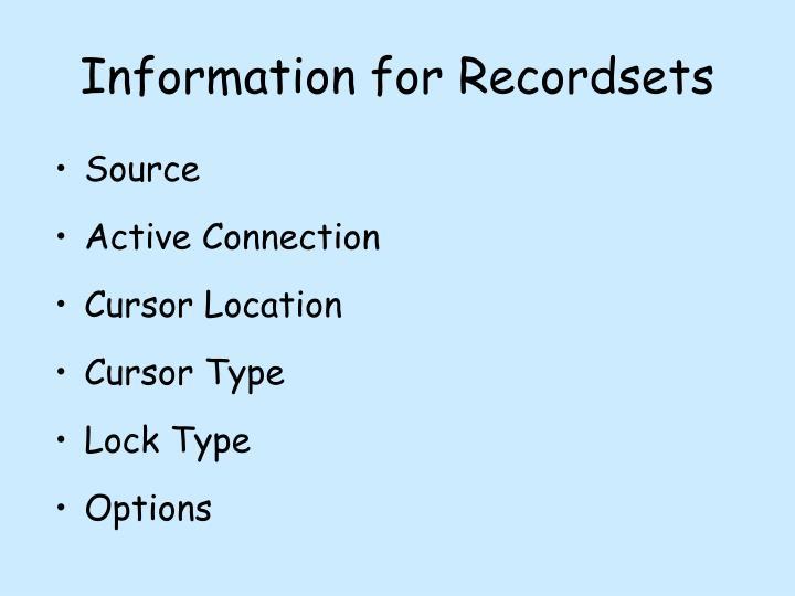 Information for Recordsets