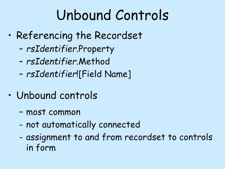 Unbound Controls