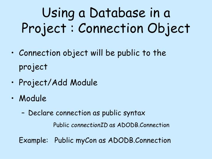 Using a Database in a Project : Connection Object