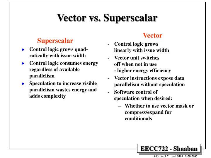 Vector vs. Superscalar