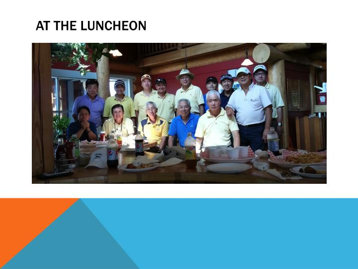 At the luncheon