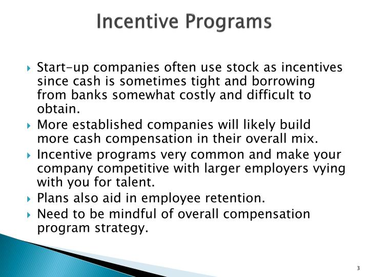 Incentive programs1