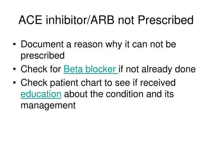 ACE inhibitor/ARB not Prescribed