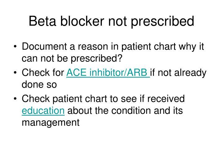 Beta blocker not prescribed