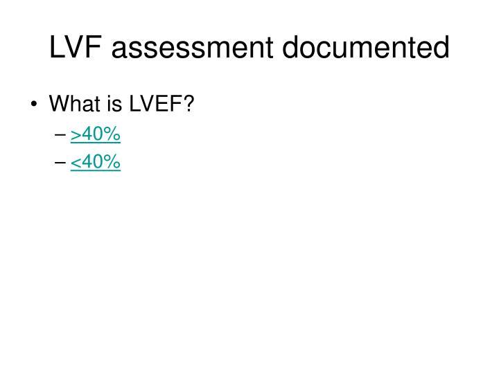 LVF assessment documented
