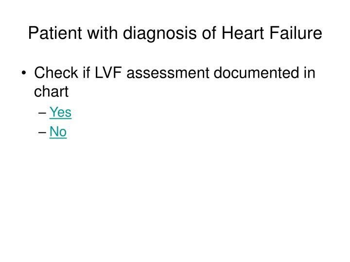 Patient with diagnosis of heart failure