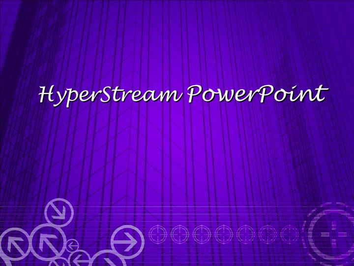 HyperStream