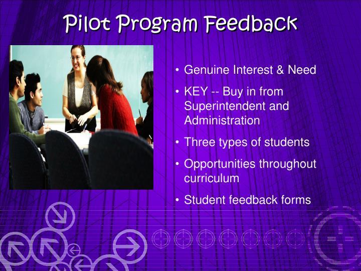Pilot Program Feedback