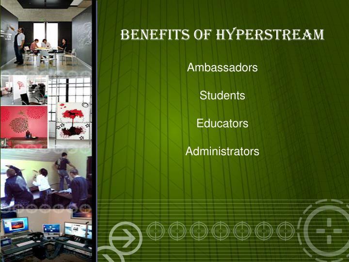 Benefits of HyperStream