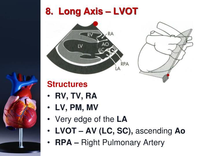 8.  Long Axis – LVOT