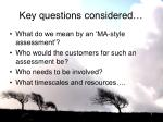 key questions considered