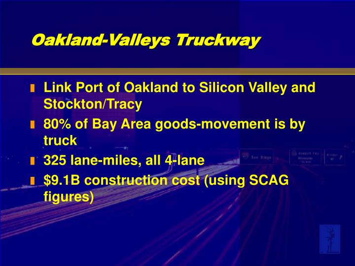 Link Port of Oakland to Silicon Valley and Stockton/Tracy