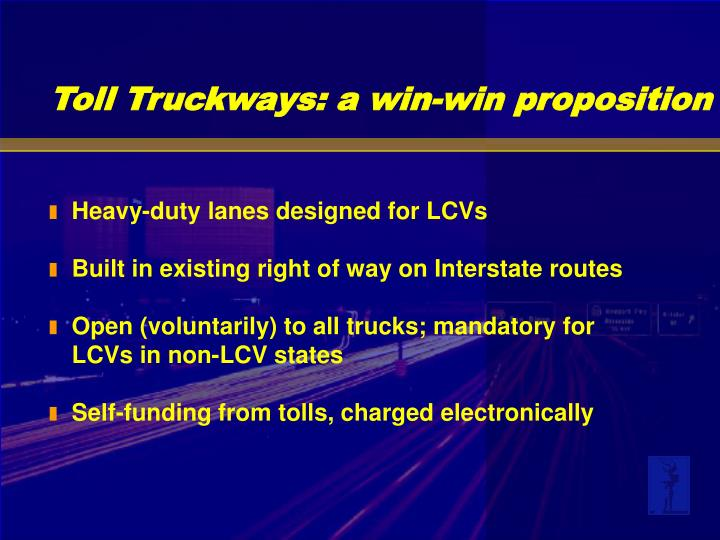 Heavy-duty lanes designed for LCVs