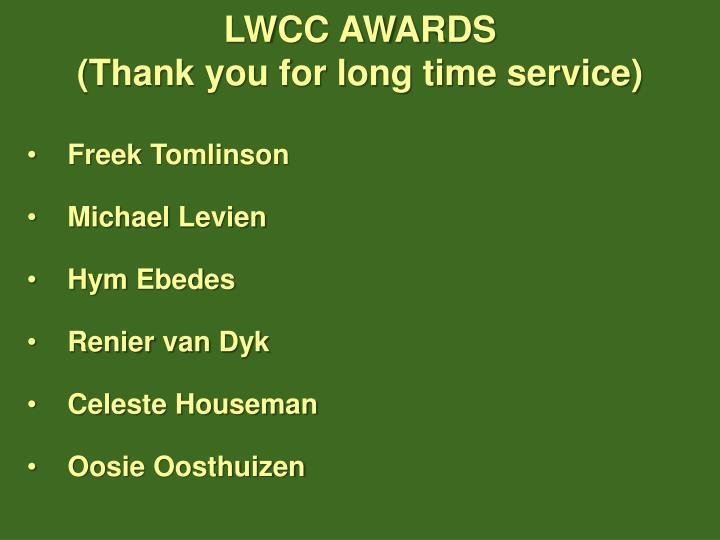 LWCC AWARDS