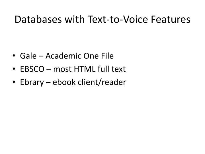 Databases with Text-to-Voice Features