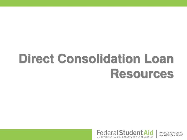 Direct Consolidation Loan