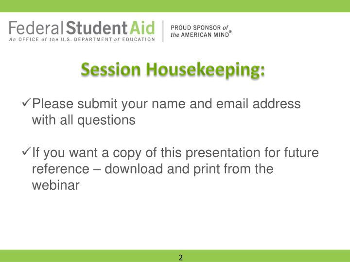 Session Housekeeping: