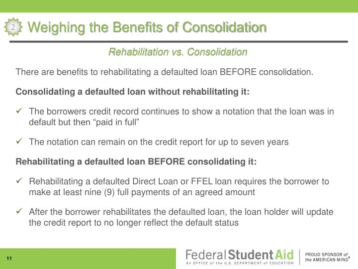 Weighing the Benefits of Consolidation