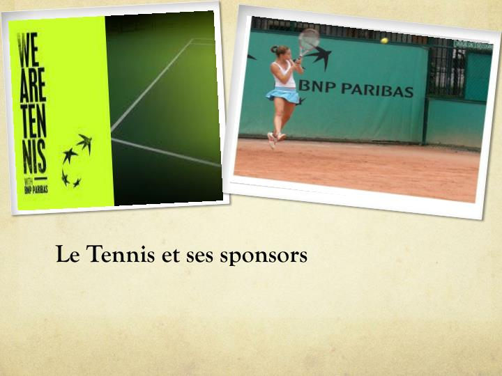 Le Tennis et ses sponsors