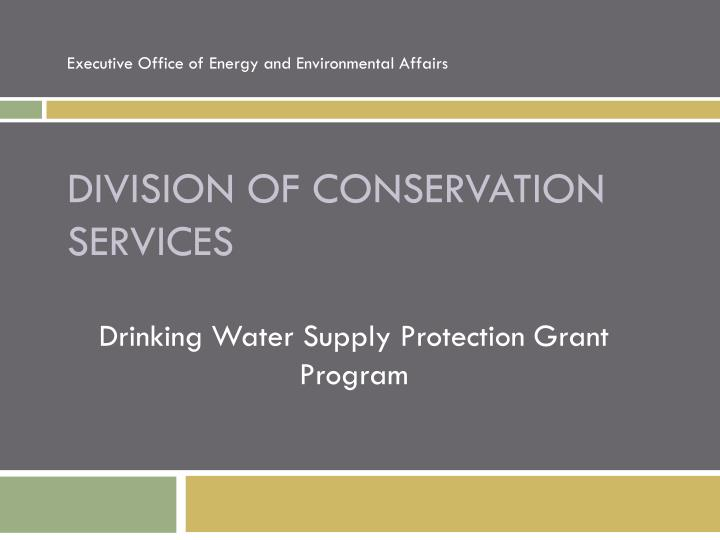Division of conservation services
