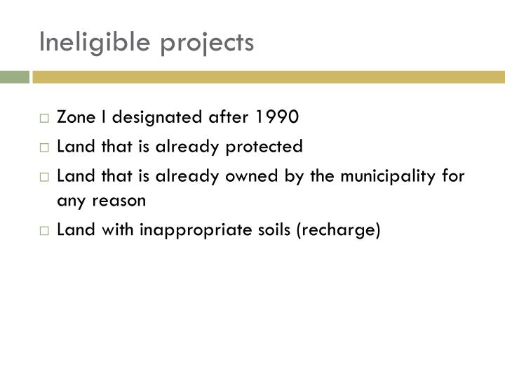Ineligible projects