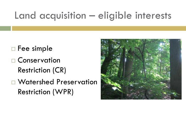 Land acquisition eligible interests