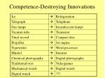 competence destroying innovations