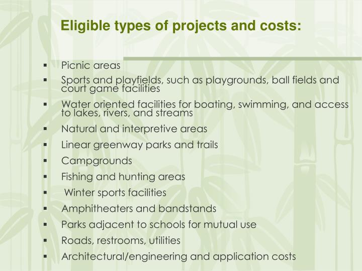 Eligible types of projects and costs: